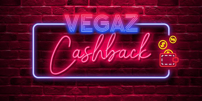 Vegaz Cashback Bonus