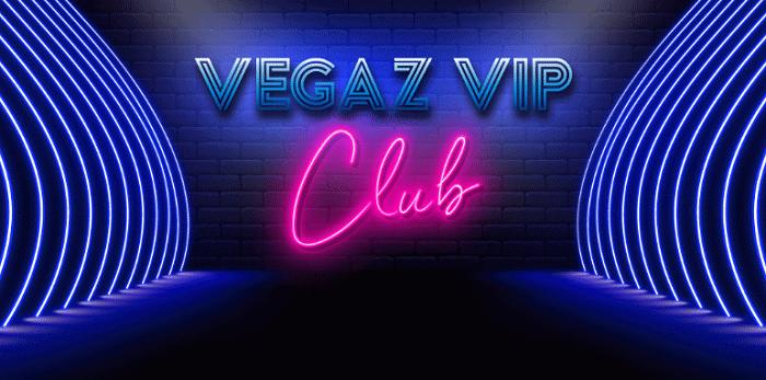 Vegaz VIP Club Program